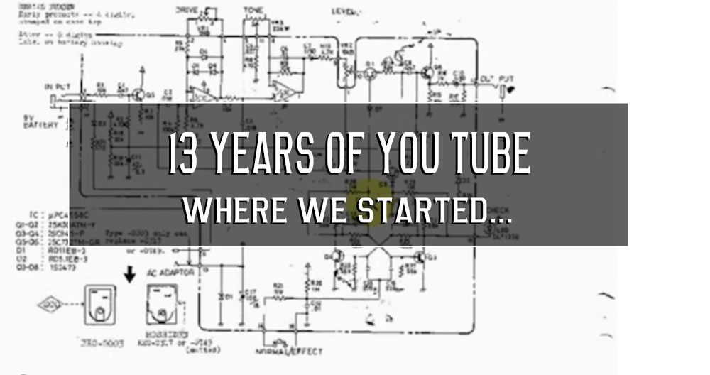 13 years of You Tube, the birth of Wampler and having fun again!