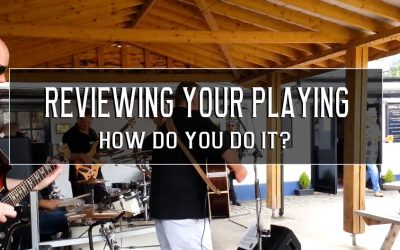 How do you review your playing? Do you?