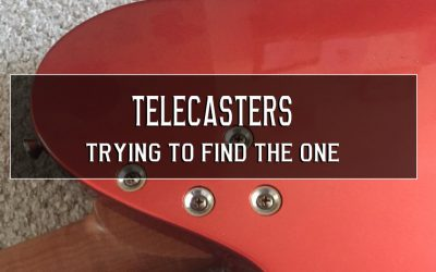 Telecasters, trying to find THE one.