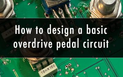 How to design a basic overdrive pedal circuit