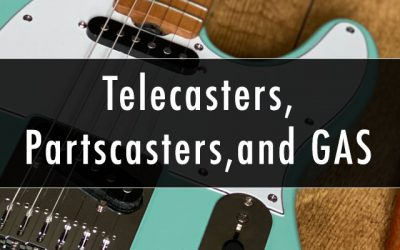 Telecasters, Partscasters, and GAS